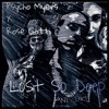 Psycho Myers ft. Rose Gotti - Lost So Deep