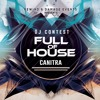 FULL of HOUSE DJ CONTEST -> DJ CANITRA