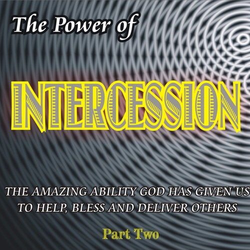 Intercession Part 2