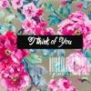 I Think Of You - Mesut Kurits Feats Irfan Makki