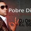 °°Pobre Diabla - Don Omar Remix 2k17 Dj Original El 593°° Portada del disco