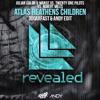Atlas Heathens Children (3DGARFAST & ANDY MASHUP) [FREE DOWNLOAD]