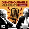 Dishonourable Members Episode 23: Maybe Not One Nation