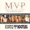 M.V.P. - Roc Ya Body (Mic Check 1,2) (Donny Rampage Moombahton Bootleg)