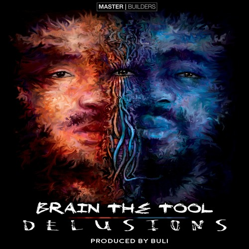 Brain The Tool - Delusions (Prod. By Buli)