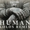 Rag'n'Bone Man - Human(Lolos Remix) mp3