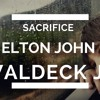 Sacrifice - Elton John - Waldeck Jr