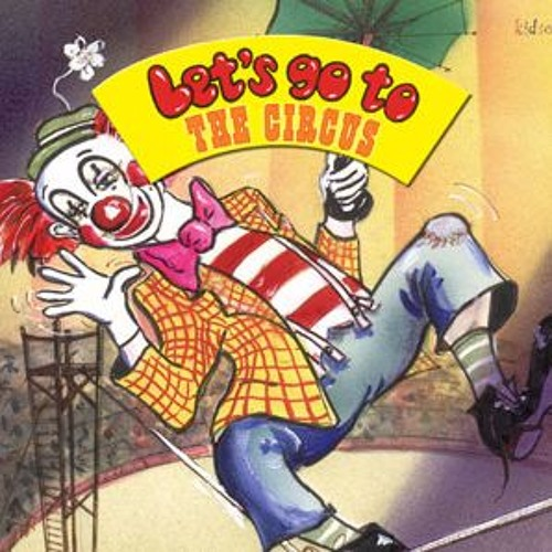 Lets Go To... - Big Top Candy - Let's Go To The Circus
