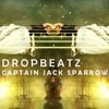 Dropbeatz - Captain Jack Sparrow