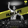 #013 Play Life With DJ NYK & One&One | www.PlayLifePodcast.com