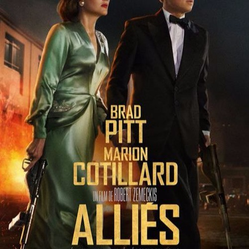 Chronique Cinéma du 23 novembre - Alliés