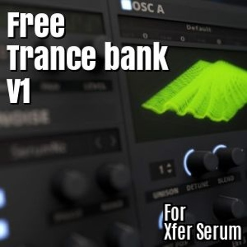 Free Serum Trance bank vol 1 Audio Demo - No Additional