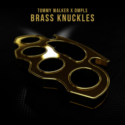 Tommy Walker x DMPLS - Brass Knuckles (Original Mix)
