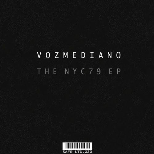 Vozmediano - The NYC79 EP (SAFELTD020)