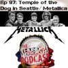 Temple of the Dog / Metallica