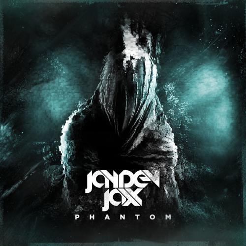 Jayden Jaxx - Phantom (Original Mix)