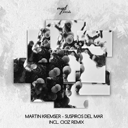 Martin Kremser Suspiros Del Mar Original Mix Teaser By Making