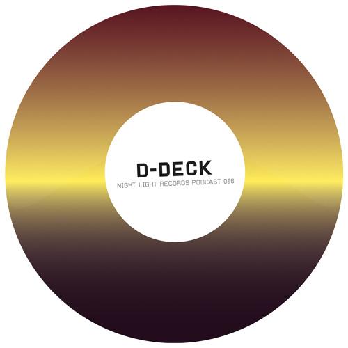 D - Deck - Night Light Records Podcast 026