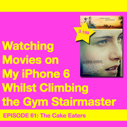 Movie Review 61: The Cake Eaters (2007)