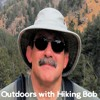 Outdoors with Hiking Bob: Bob and Kevin talk about who they're thankful for