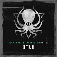 DMVU - Deep, Dark & Dangerous Mix007