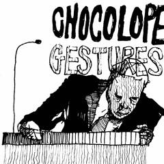 Chocolope - Gains