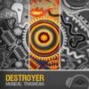 02 Destroyer - Weirdo With Machine (Musical Trashcan LP)