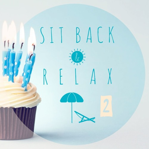 SIT BACK & RELAX 3