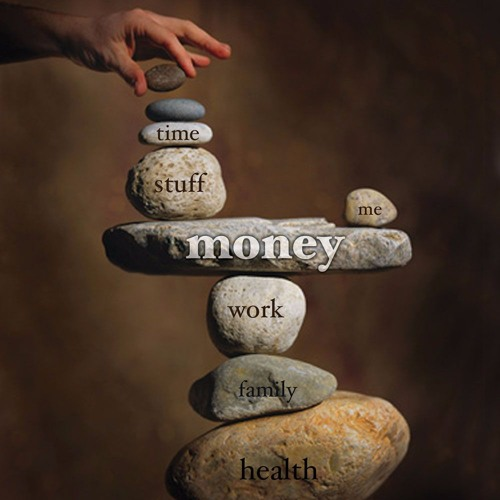 Money, Meaning & Choices - Earn More, Worry Less & Live a Balanced Life