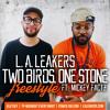 Two Birds, One Stone Freestyle ft. Mickey Factz