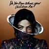 Michael jackson -Do You Know Where Your Children Are