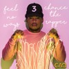 Chance The Rapper - Feel No Ways