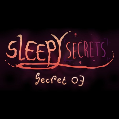 SleepySecrets S2:SS3 - [The Defcon Levels of Perversion]