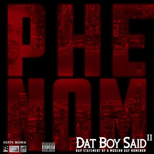 PHENOM - DatBoySaid 2 (Mixtape)