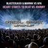 Blasterjaxx & Marnik vs APA - Heart Starts To Beat vs Johnny (STEEL SPIRIT Mashup) || FREE DOWNLOAD
