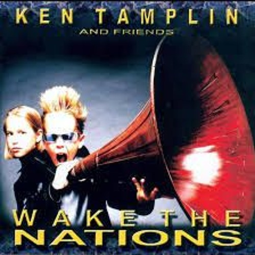 Wake the Nations - Ken Tamplin - Wake the Nations