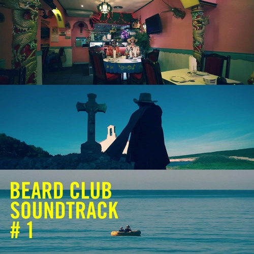 Beard Club Soundtrack #1