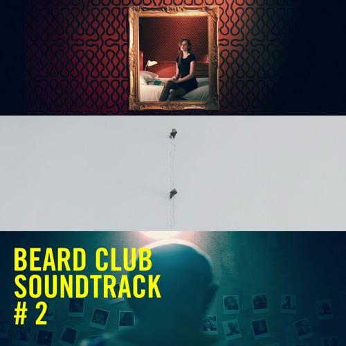 Beard Club Soundtrack #2