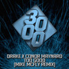 Drake x Conor Maynard - Too Good [Mike McFly Remix] [Free Download]