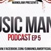 Music Mania Podcast Ep 5