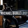Michael Buble - Lost (Cover)