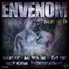 ENVENOM - DREAM ON  **!!OUT NOW!!**