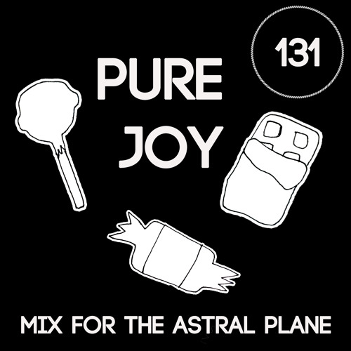 Pure Joy Mix For The Astral Plane