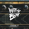 Wittyboy - Crank It [FREE DOWNLOAD]