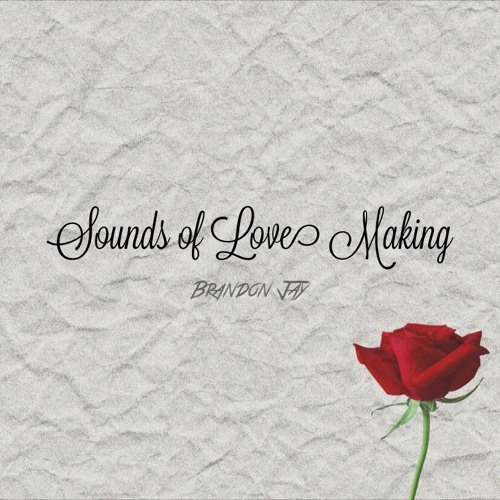 Sounds of Love Making