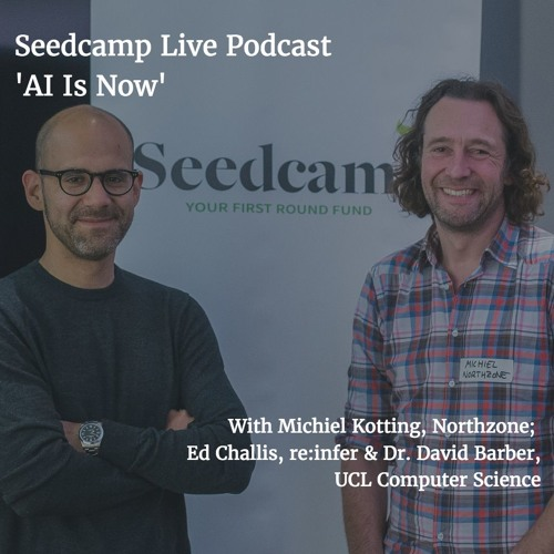"""AI is Now"" Seedcamp Event Live Audio"