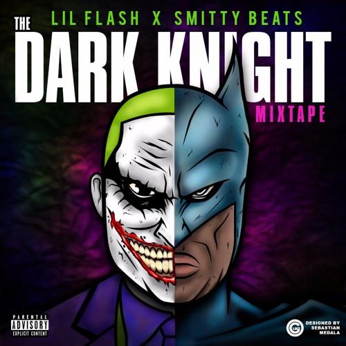 """""""The Dark Knight Mixtape"""" - Lil Flash X Smity Beats"""