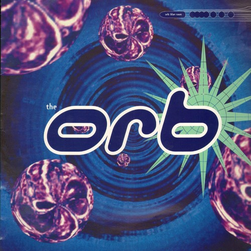 The Orb - Blue Room (Celebrity Murder Party Remix - Excerpt)