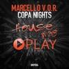Marcello V.O.R. - Copa Nights (Original Mix) [FREE DOWNLOAD]
