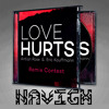 Love Hurts (NAVIGH Remix)- FREE DOWNLOAD!!